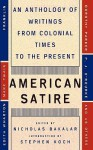 American Satire: An Anthology of Writings from Colonial Times to the Present - Nicholas Bakalar