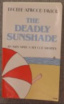 The Deadly Sunshade - Phoebe Atwood Taylor
