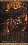 Excalibur (Warlord Chronicles #3) - David Case, Bernard Cornwell
