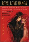 Boys' Love Manga: Essays on the Sexual Ambiguity and Cross-Cultural Fandom of the Genre - Antonia Levi, Mark McHarry, Dru Pagliassotti