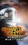 Orphan's Destiny (Jason Wander) - Robert Buettner