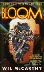 Bloom - Wil McCarthy