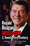 Ronald Reagan's Wisdom for the Twenty-First Century - Ronald Reagan, Charlotte Perez, Charlotte Livingston
