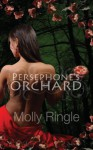 Persephone's Orchard - Molly Ringle