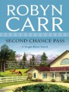 Second Chance Pass (Virgin River #5) - Robyn Carr