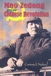 Mao Zedong and the Chinese Revolution - Corinne J. Naden