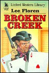 Broken Creek - Lee Floren
