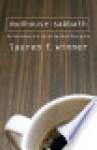 Mudhouse Sabbath: An Invitation to a Life of Spiritual Discipline - Lauren F. Winner