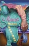 Mama Rides Shotgun (A Mace Bauer Mystery #2) - Deborah Sharp