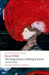 The Importance of Being Earnest and Other Plays - Oscar Wilde