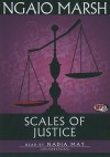 Scales of Justice - Ngaio Marsh, Nadia May