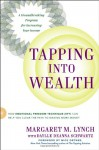 Tapping Into Wealth: How Emotional Freedom Techniques (EFT) Can Help You Clear the Path to Making More Money - Margaret M. Lynch, Daylle Deanna Schwartz