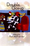 Double Going - Richard Foerster