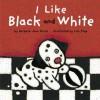 I Like Black and White - Barbara Jean Hicks, Lila Prap