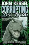 Corrupting Dr. Nice - John Kessel