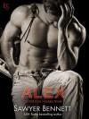 Alex - Sawyer Bennett