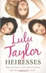 Heiresses - Lulu Taylor, Lulu Ryder
