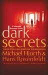 Dark Secrets - Michael Hjorth