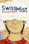 Swiss Mist - Randy Powell