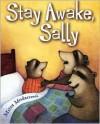 Stay Awake, Sally - Mitra Modarressi, Mitra Modaressi