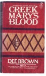 Creek Mary's Blood - Dee Brown