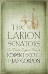 The Larion Senators - Robert Scott, Jay Gordon