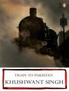 Train To Pakistan - Khushwant Singh