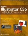 Adobe Illustrator CS6 Digital Classroom - Jennifer Smith
