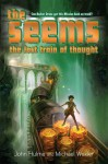 The Seems: Lost Train of Thought - John Hulme, Michael Wexler