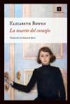 La muerte del corazón (Impedimenta) (Spanish Edition) - Elizabeth Bowen, Editorial Impedimenta, Eduardo Berti