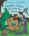 Charlie Cook's Favourite Book - Julia Donaldson, Axel Scheffler