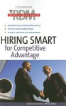 Hiring Smart for Competitive Advantage - Harvard Business School Press, Harvard Business School Press