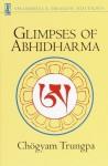 Glimpses of Abhidharma: From a Seminar on Buddhist Psychology - Chögyam Trungpa