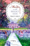 Murder on the Bride's Side - Tracy Kiely