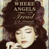 Where Angels Fear to Tread - E.M. Forster, Frederick Davidson