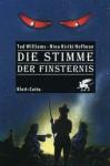 Die Stimme der Finsternis - Tad Williams, Nina Kiriki Hoffman, Peter Torberg