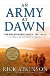 An Army at Dawn: The War in North Africa, 1942-1943 (Thorndike Press Large Print Nonfiction Series) - Rick Atkinson