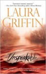Unspeakable - Laura Griffin