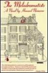 The Melodramatists: A Novel - Howard Nemerov