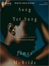 Song Yet Sung (MP3 Book) - James McBride, Leslie Uggams