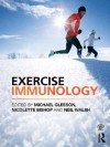 Exercise Immunology - Michael Gleeson, Nicolette Bishop, Neil Walsh