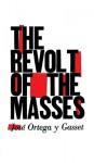 The Revolt of the Masses (Audio) - José Ortega y Gasset, Michael Edwards