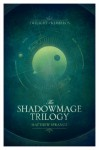 The Shadowmage Trilogy: Twilight of Kerberos Omnibus - Matthew Sprange