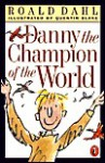 Danny the Champion of the World (School & Library Binding) - Roald Dahl