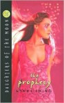 The Prophecy (Daughters of the Moon, #11) - Lynne Ewing
