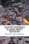 Dante's Inferno (Large Print Edition) - Dante Alighieri