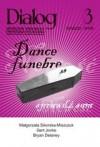 Dialog, nr 3 / marzec 2008. Dance funebre - Redakcja miesięcznika Dialog