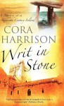Writ in Stone - Cora Harrison