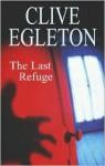 The Last Refuge - Clive Egleton