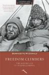 Freedom Climbers (Legends and Lore) - Bernadette McDonald